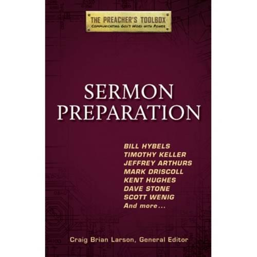 Sermon Preparation - Preacher's Toolbox 4 (Paperback)