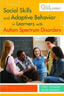 Social Skills and Adaptive Behavior in Learners with Autism Spectrum Disorders (Paperback)