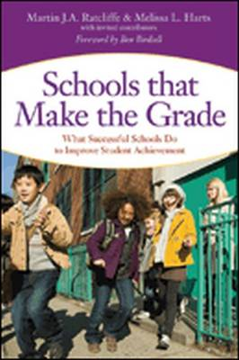 Schools that Make the Grade: What Successful Schools Do to Improve Student Achievement (Paperback)