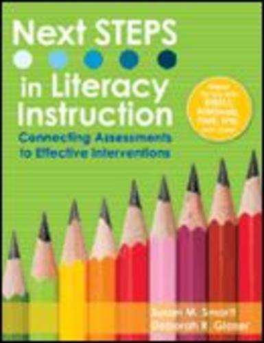 Next STEPS in Literacy Instruction: Connecting Assessments to Effective Interventions (Paperback)