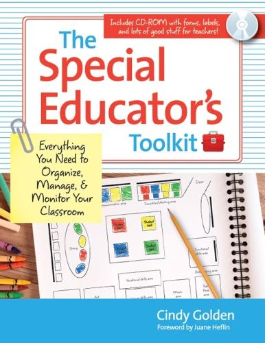 The Special Educator's Toolkit: Everything You Need to Organize, Manage and Monitor Your Classroom (Paperback)