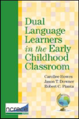 Dual Language Learners in the Early Childhood Classroom (Paperback)