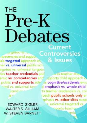 The Pre-K Debates: Current Controversies and Issues (Paperback)