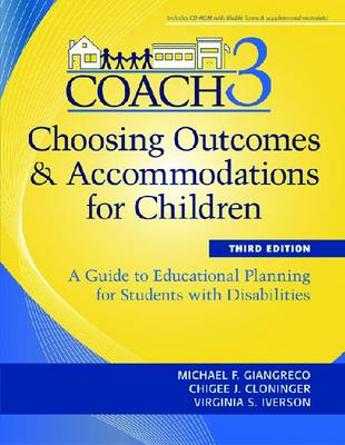 Choosing Outcomes and Accommodations for Children (COACH): A Guide to Educational Planning for Students with Disabilities (Paperback)