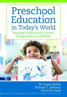 Preschool Education in Today's World: Teaching Children With Diverse Backgrounds and Disabilities (Hardback)