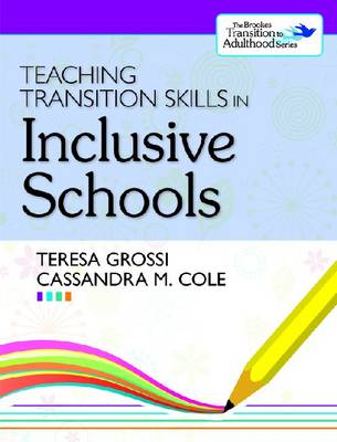 Teaching Transition Skills in Inclusive Schools - The Brookes Transition to Adulthood Series (Paperback)