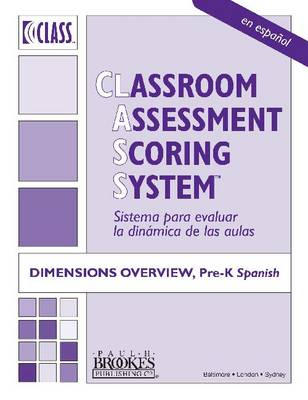 Classroom Assessment Scoring System (Class): Dimensions Overview Pre-K