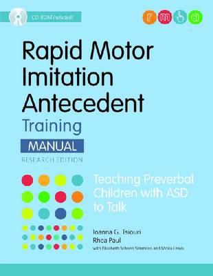 Rapid Motor Imitation Antecedent (RMIA) Training Manual: Teaching Preverbal Children with ASD to Talk (Paperback)