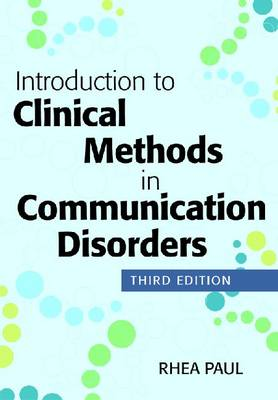 Introduction to Clinical Methods in Communication Disorders, Third Edition (Paperback)