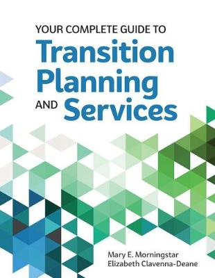 Your Complete Guide to Transition Planning and Services (Paperback)