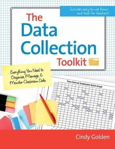 The Data Collection Toolkit: Everything You Need to Organize, Manage, and Monitor Clasroom Data (Paperback)