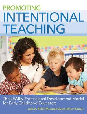 Promoting Intentional Teaching: The LEARN Professional Development Model for Early Childhood Educators (Paperback)