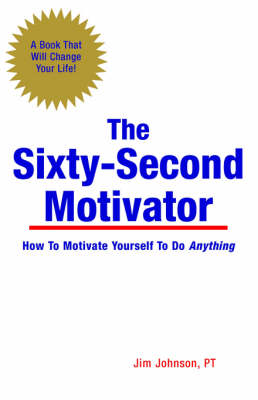 The Sixty-Second Motivator (Paperback)