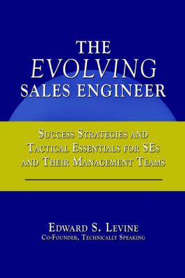 The Evolving Sales Engineer (Hardback)