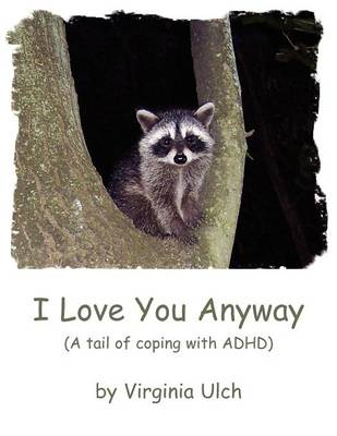 I Love You Anyway (Paperback)