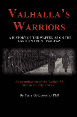 Valhalla's Warriors: A History of the Waffen-SS on the Eastern Front 1941-1945 (Paperback)