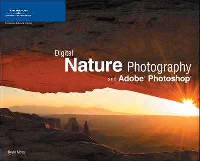 Digital Nature Photography and Adobe Photoshop