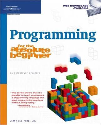 Programming for the Absolute Beginner (Paperback)