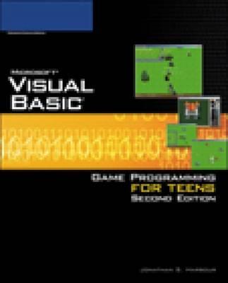 Microsoft Visual Basic: Game Programming for Teens