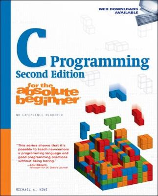 C Programming for the Absolute Beginner (Paperback)