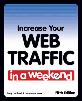 Increase Your Web Traffic in a Weekend (Paperback)