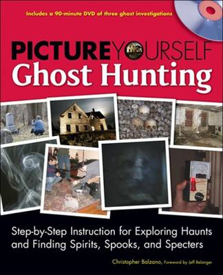 Picture Yourself Ghost Hunting
