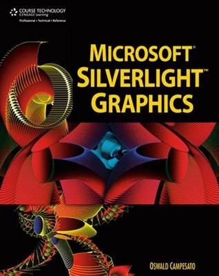 Microsoft Silverlight Graphics (Paperback)