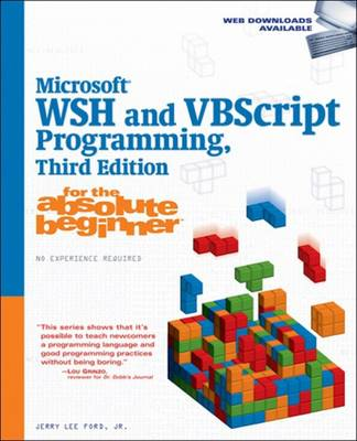 Microsoft WSH and VBScript Programming for the Absolute Beginner (Paperback)