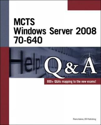 MCTS Windows Server 2008 70-640 Q&A