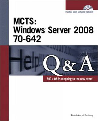 MCTS Windows Server 2008 70-642 Q&A