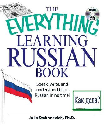 The Everything Learning Russian Book with CD: Speak, write, and understand Russian in no time! - Everything (R) (Paperback)