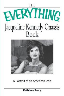 Everything Jacqueline Kennedy Onassis Book (Paperback)