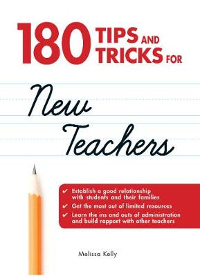 180 Tips and Tricks for New Teachers (Paperback)