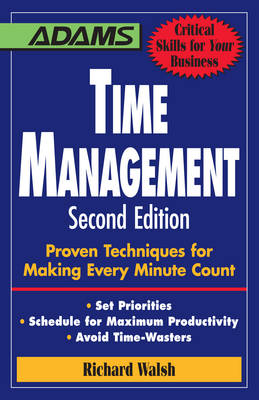 Time Management: Proven Techniques for Making Every Minute Count (Paperback)