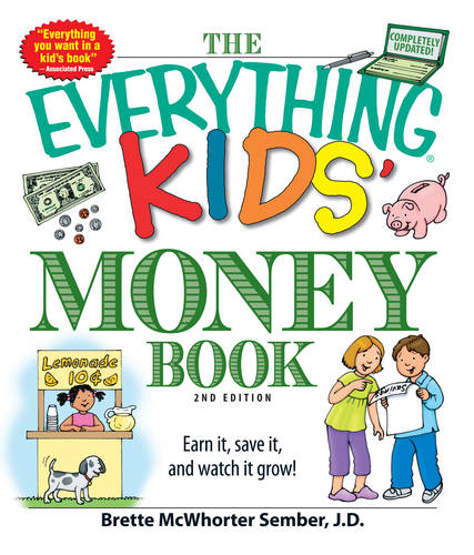 The Everything Kids' Money Book: Earn it, save it, and watch it grow! - Everything (R) Kids (Paperback)