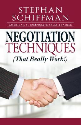 Negotiation Techniques (That Really Work!) (Paperback)