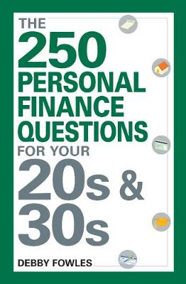 The 250 Personal Finance Questions You Should Ask in Your 20s and 30s (Paperback)
