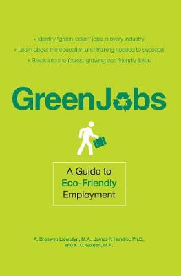 Green Jobs: A Guide to Eco-Friendly Employment (Paperback)