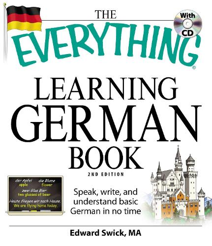 The Everything Learning German Book: Speak, write, and understand basic German in no time - Everything (R) (Paperback)