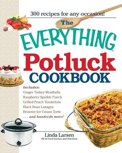 The Everything Potluck Cookbook - Everything (R) (Paperback)