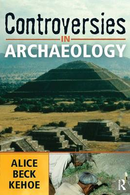 Controversies in Archaeology (Paperback)