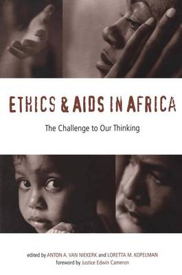 Ethics and AIDS in Africa: The Challenge to Our Thinking (Paperback)