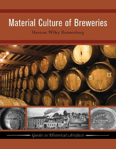 Material Culture of Breweries (Hardback)