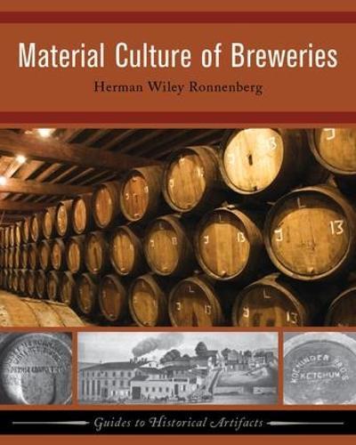 Material Culture of Breweries (Paperback)