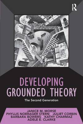 Developing Grounded Theory: The Second Generation - Developing Qualitative Inquiry (Paperback)