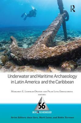 Underwater and Maritime Archaeology in Latin America and the Caribbean (Paperback)