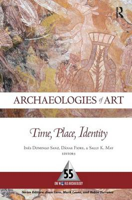 Archaeologies of Art: Time, Place, and Identity (Hardback)