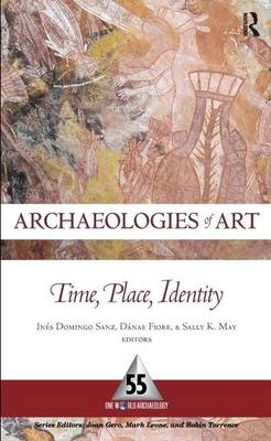 Archaeologies of Art: Time, Place, and Identity (Paperback)