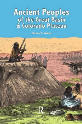 Ancient Peoples of the Great Basin and Colorado Plateau (Paperback)