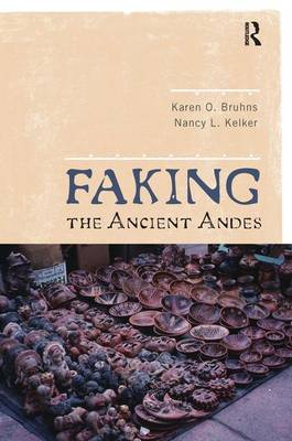 Faking the Ancient Andes (Hardback)
